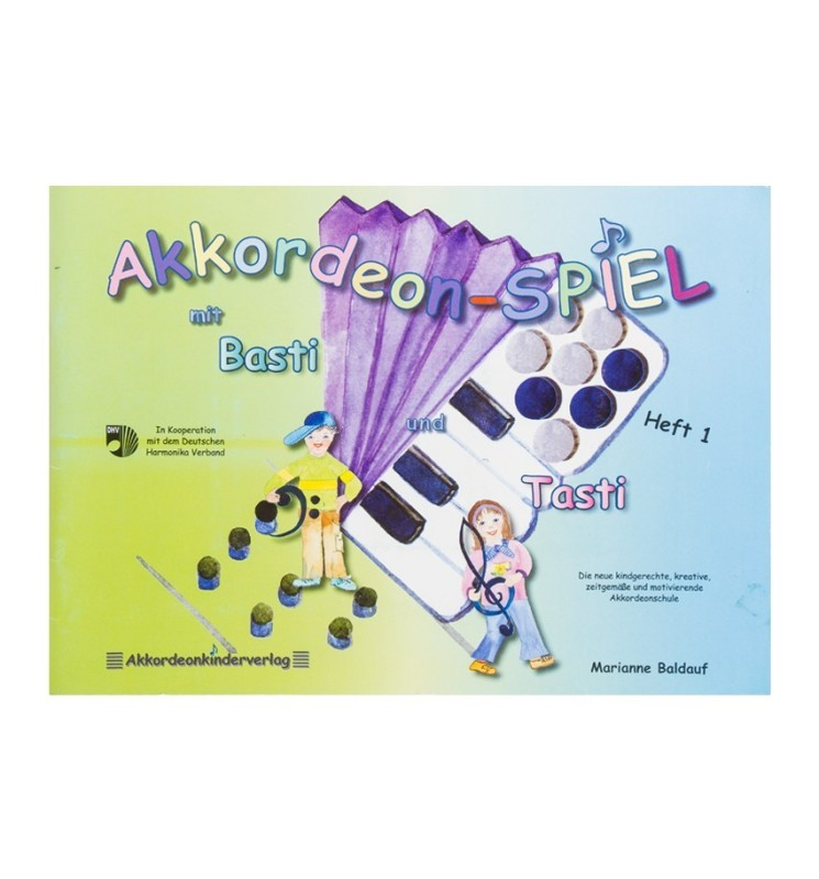Notenheft -Akkordeon-Spiel mit Basti und Tasti Heft 1