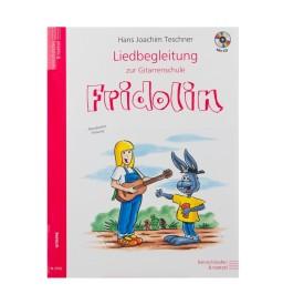 Notenheft - Liedbegleitung zur Gitarrenschule Fridolin mit CD