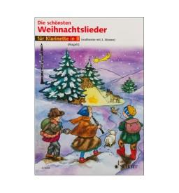 Notenheft Weihnachtslieder - Die schönsten Weihnachtslieder für Klarinette in B