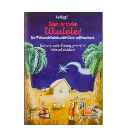 Notenheft Weihnachtslieder - Komm, wir spielen Ukulele!